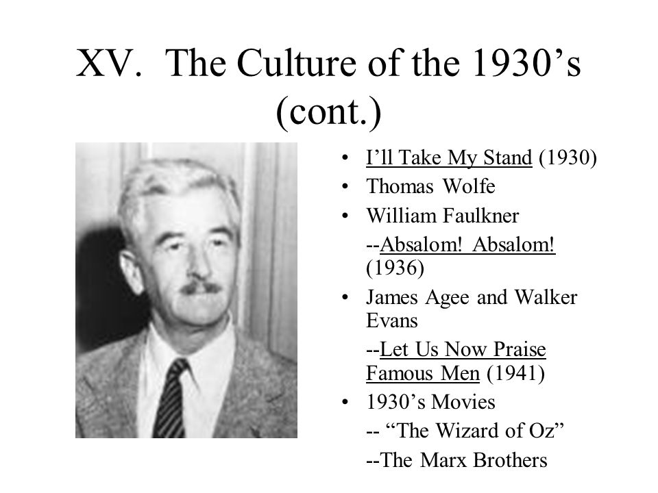 XV. The Culture of the 1930's (cont.)