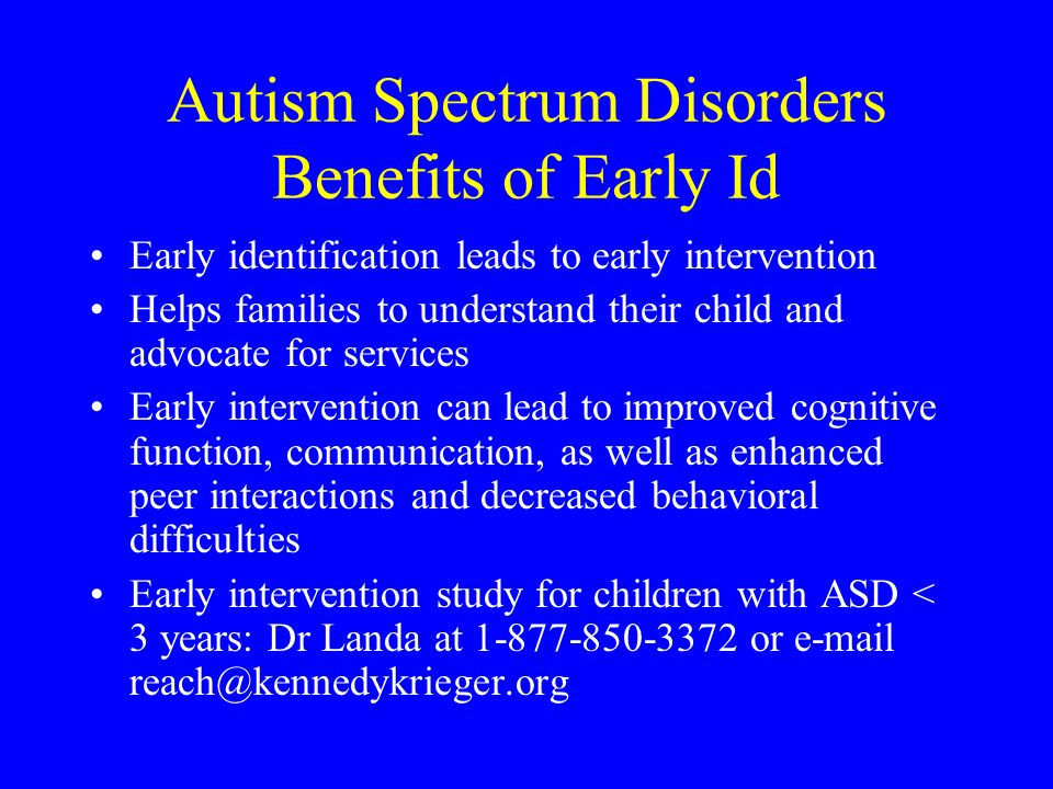 Autism Spectrum Disorders Benefits of Early Id