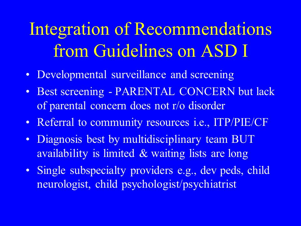 Integration of Recommendations from Guidelines on ASD I