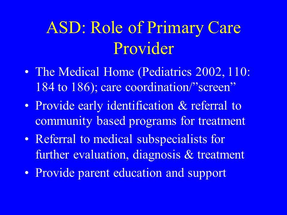 ASD: Role of Primary Care Provider