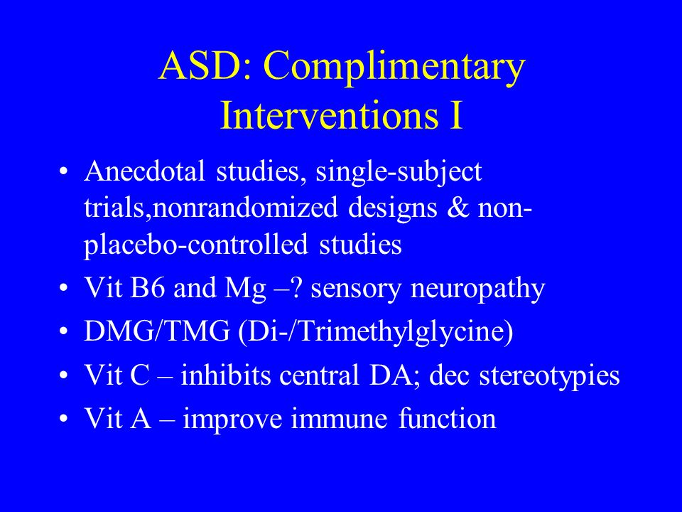 ASD: Complimentary Interventions I