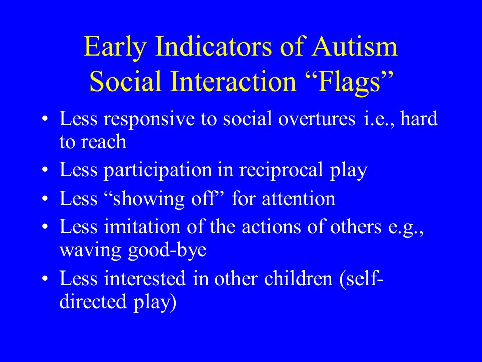 Early Indicators of Autism Social Interaction Flags