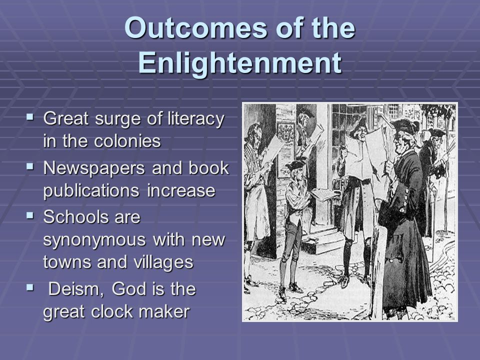 Outcomes of the Enlightenment