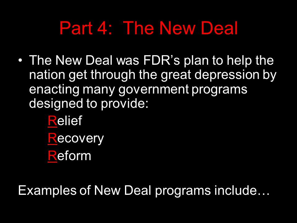 Part 4: The New Deal