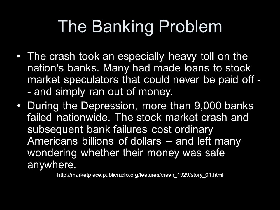 The Banking Problem