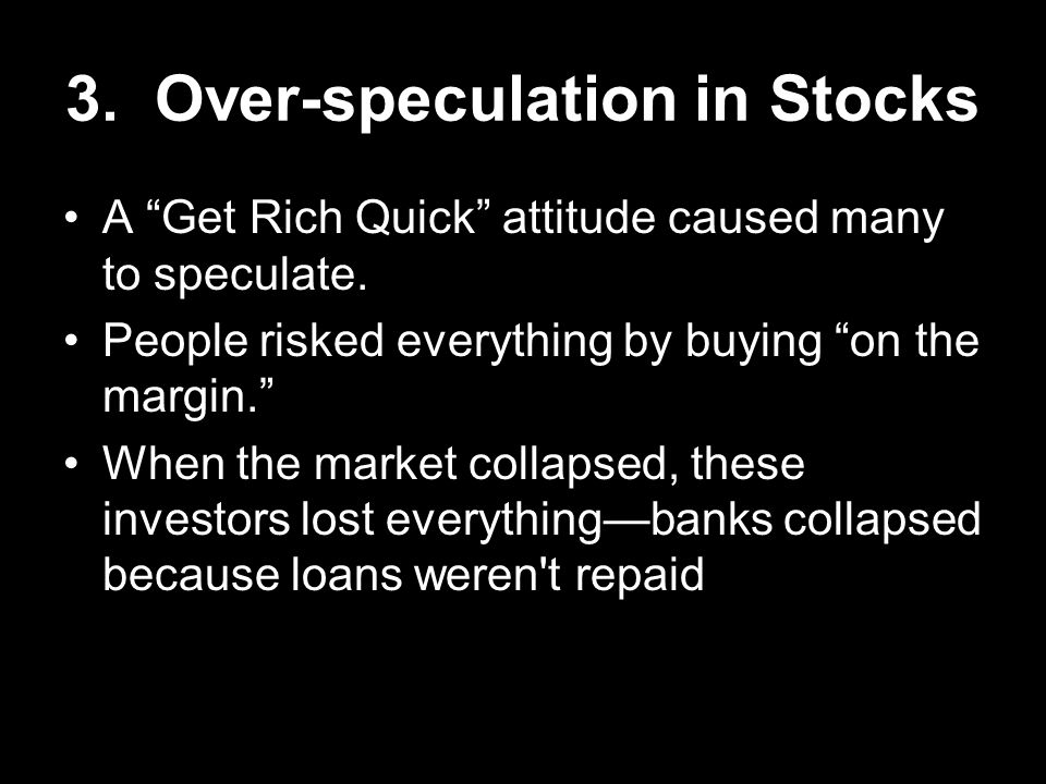 3. Over-speculation in Stocks