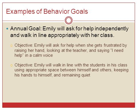 Examples of Behavior Goals