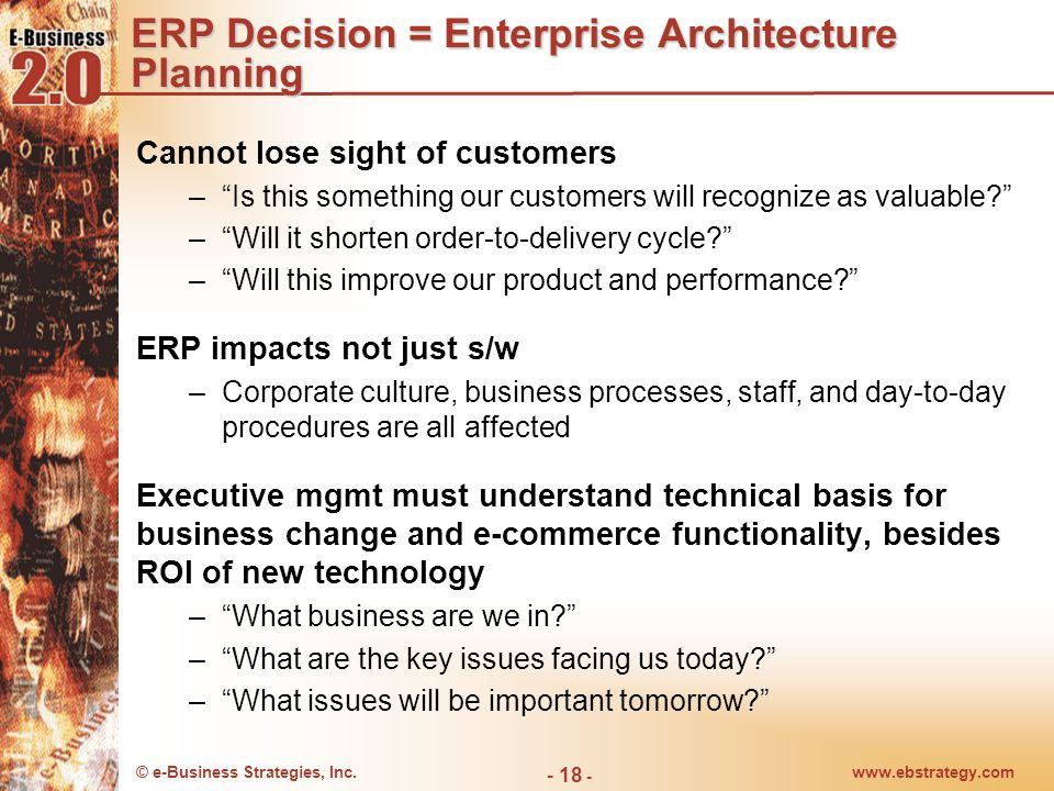 ERP Decision = Enterprise Architecture Planning