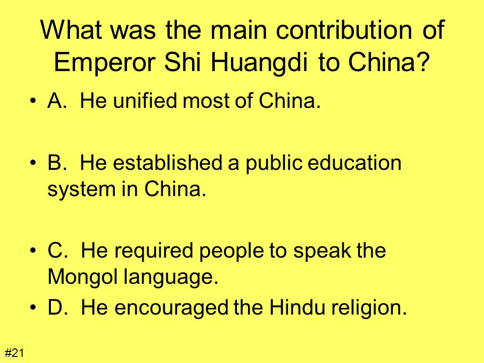 What was the main contribution of Emperor Shi Huangdi to China