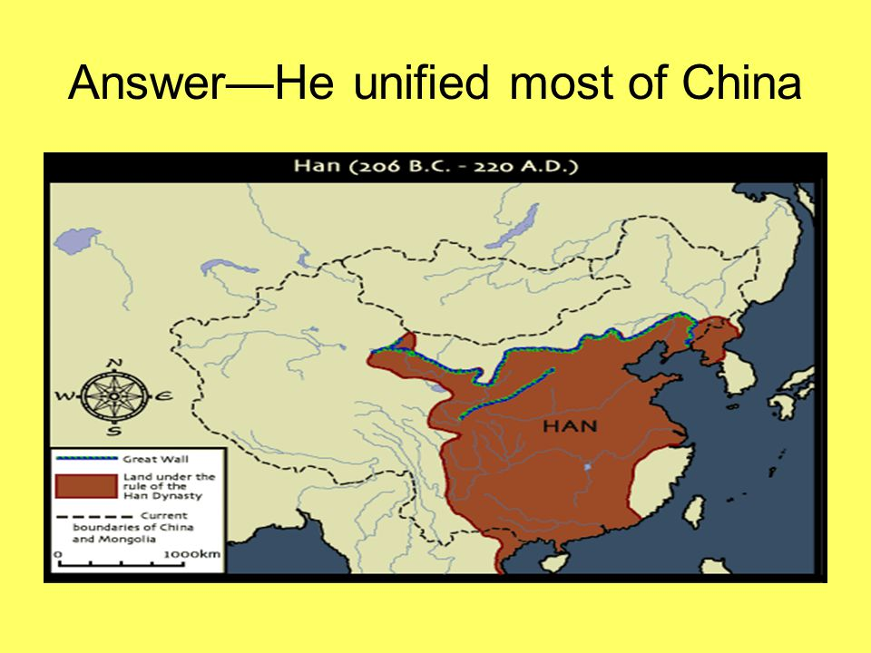 Answer—He unified most of China