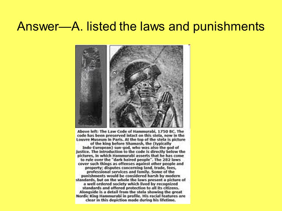 Answer—A. listed the laws and punishments