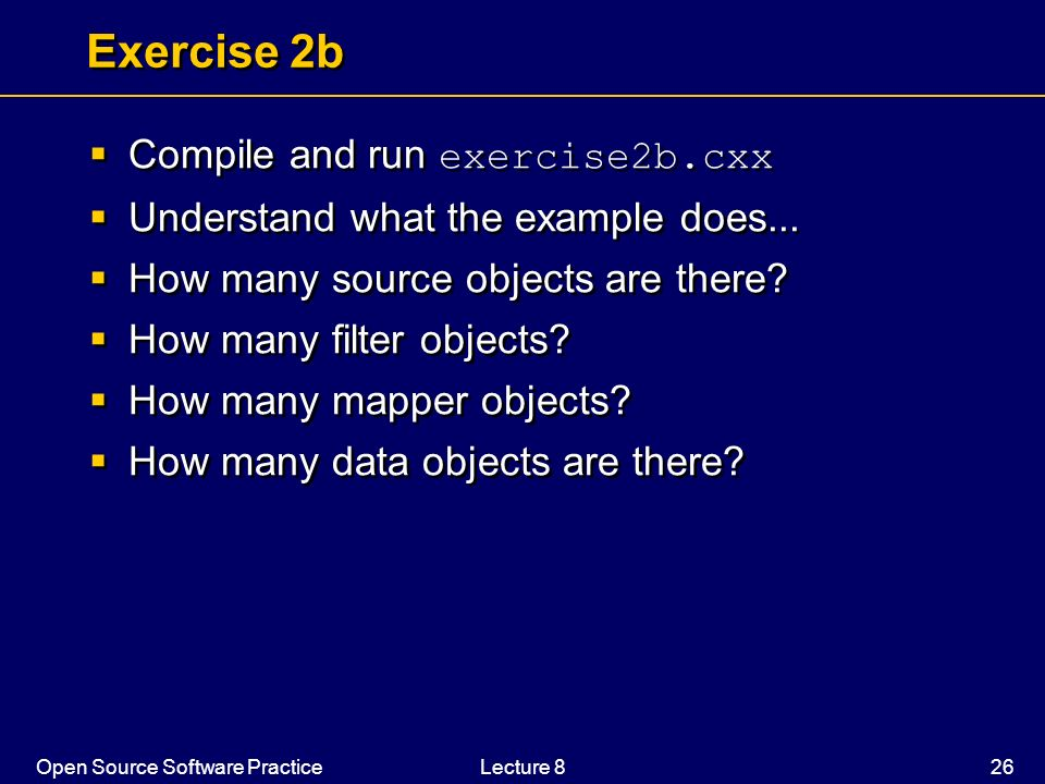 Exercise 2b Compile and run exercise2b.cxx
