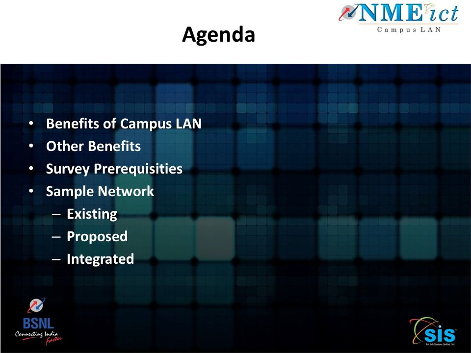 Agenda Benefits of Campus LAN Other Benefits Survey Prerequisities