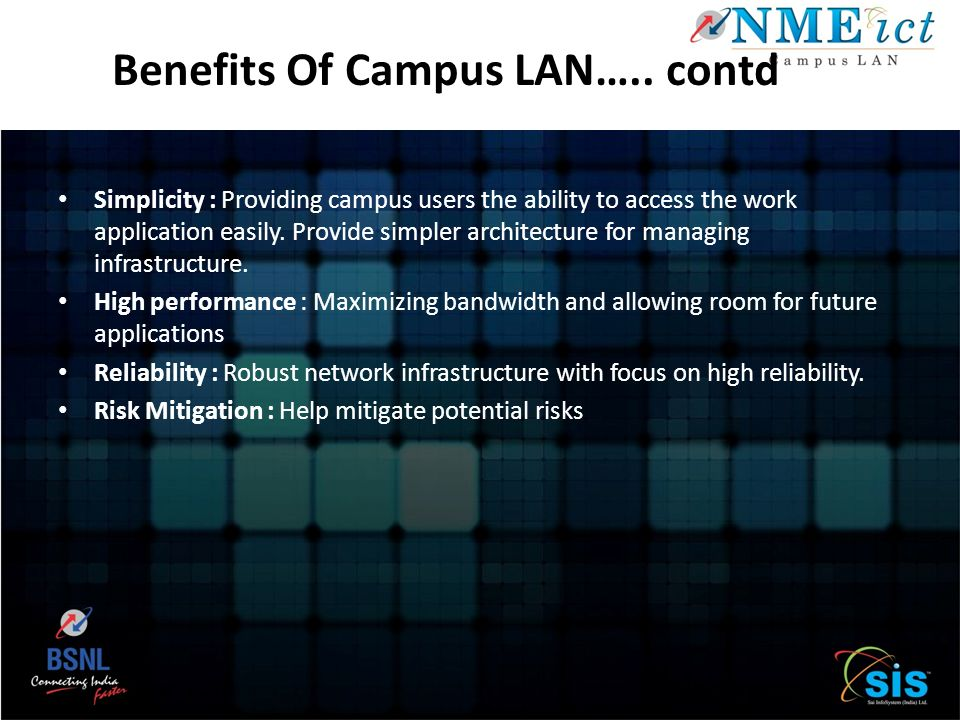 Benefits Of Campus LAN….. contd