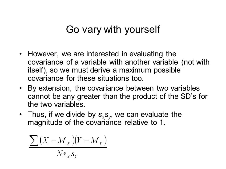 Go vary with yourself