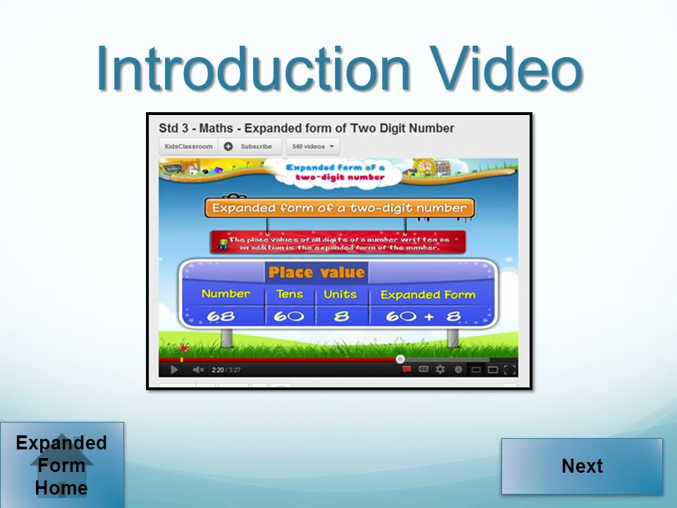Introduction Video Expanded Form Home Next