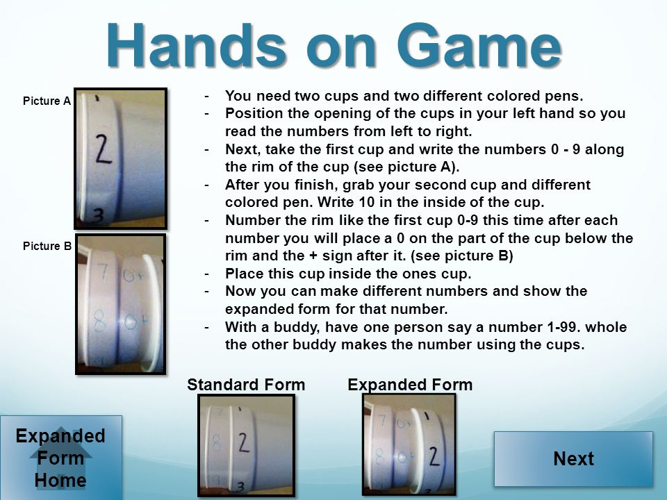 Hands on Game Expanded Form Next Home Standard Form Expanded Form