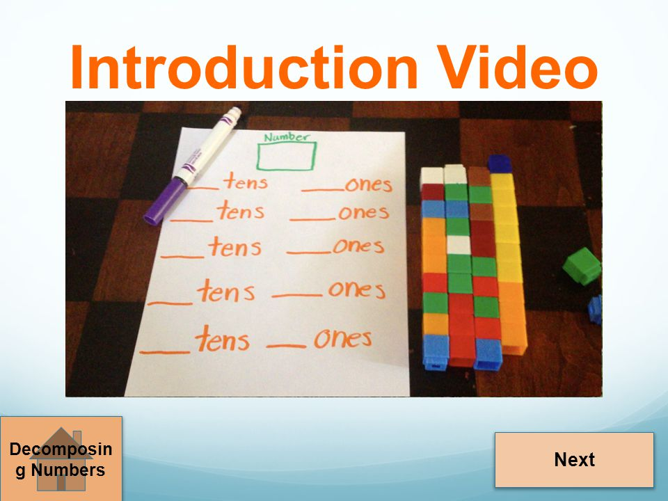 Introduction Video Decomposing Numbers Next