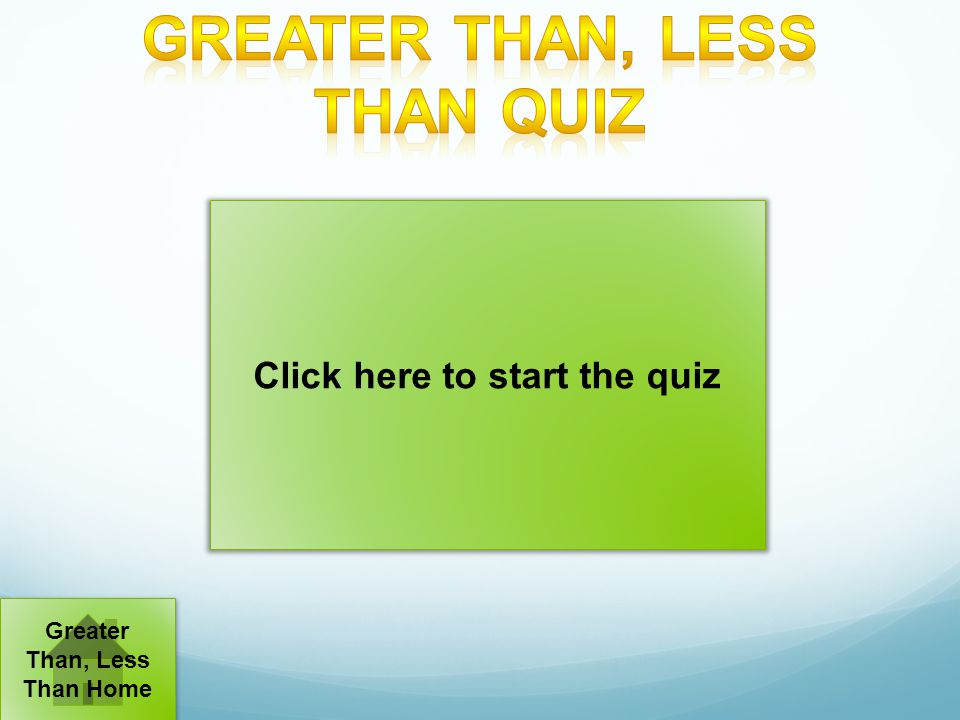 Greater Than, Less Than Quiz