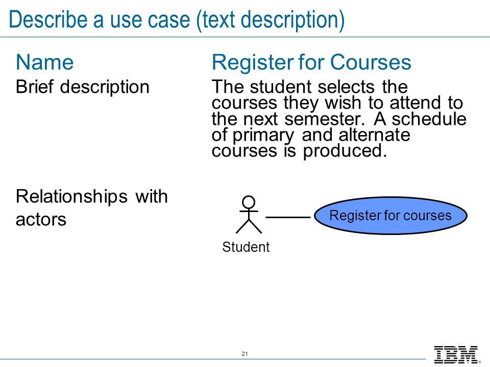Describe a use case (text description)