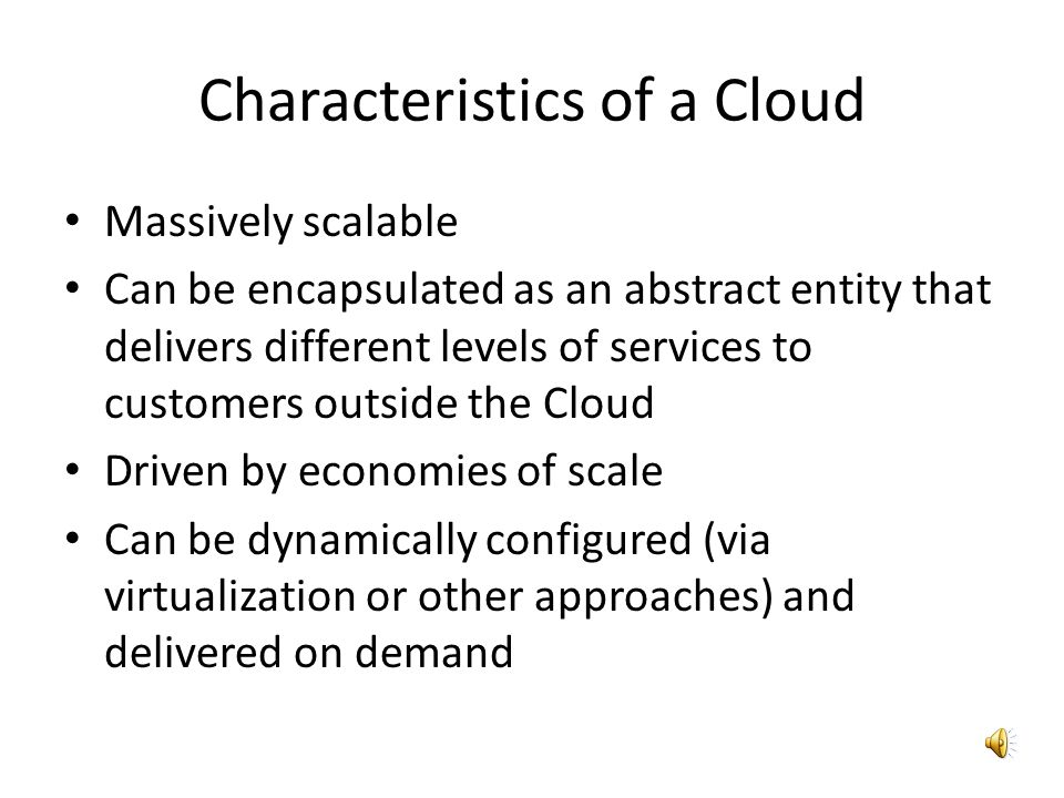 Characteristics of a Cloud