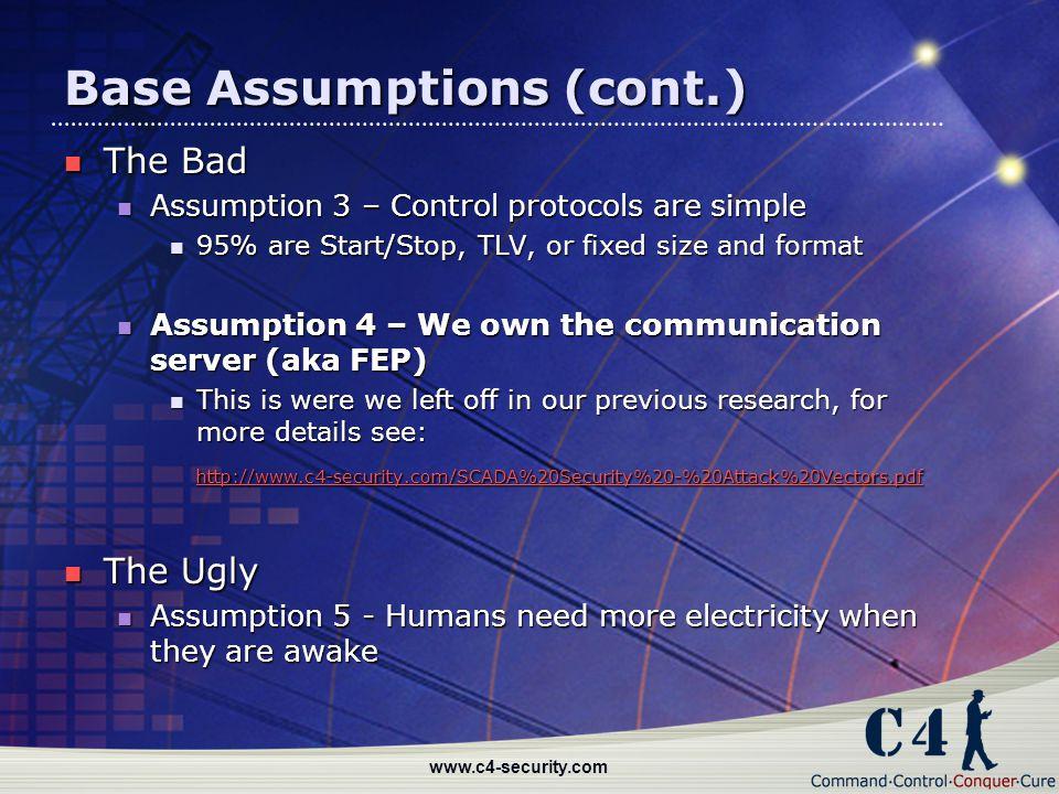 Base Assumptions (cont.)