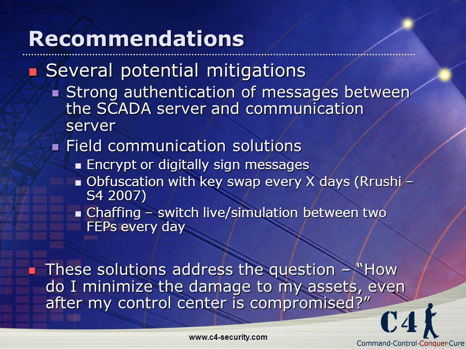 Recommendations Several potential mitigations