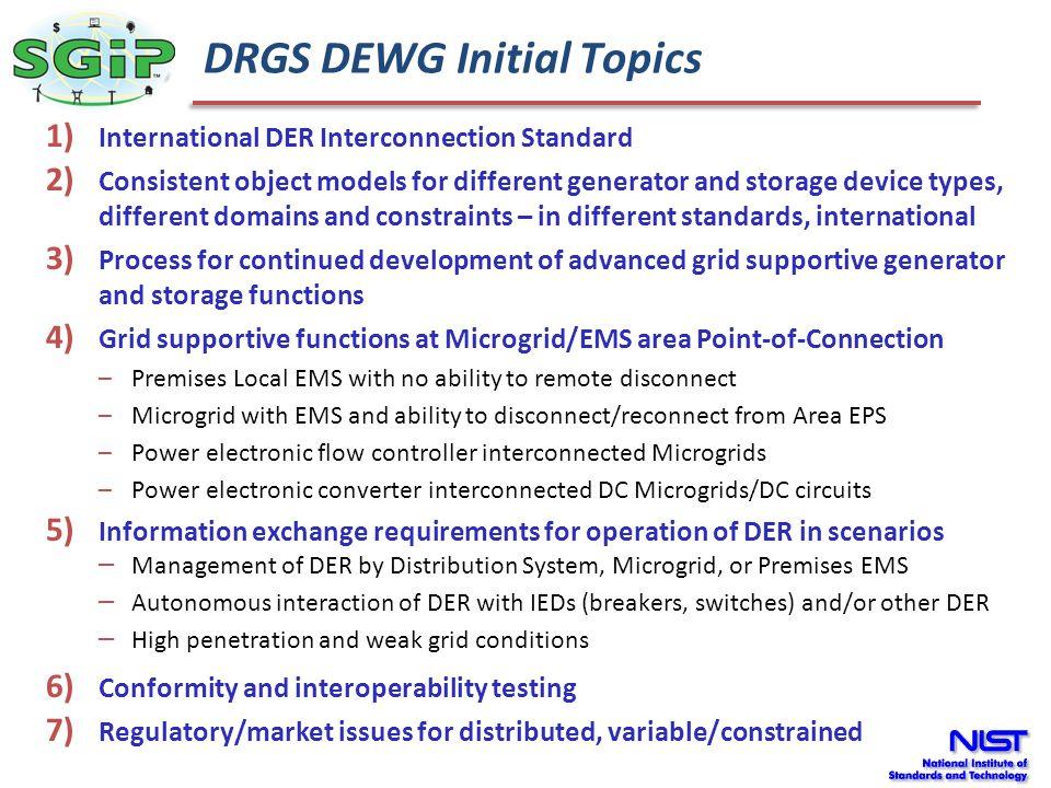 DRGS DEWG Initial Topics