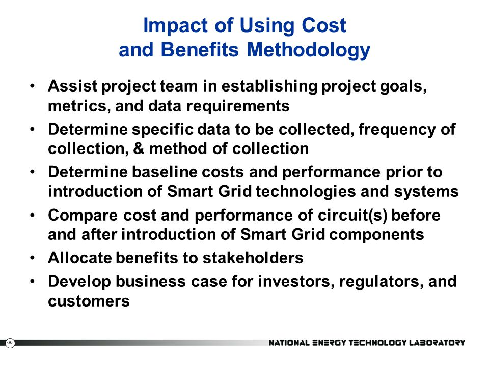 Impact of Using Cost and Benefits Methodology