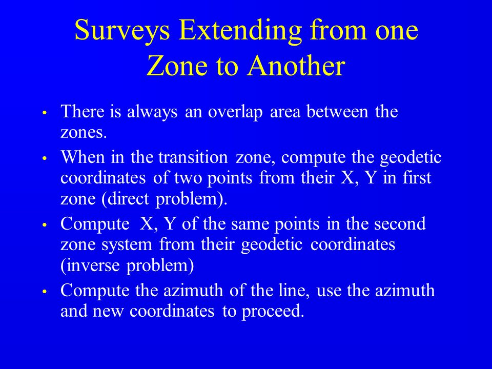 Surveys Extending from one Zone to Another