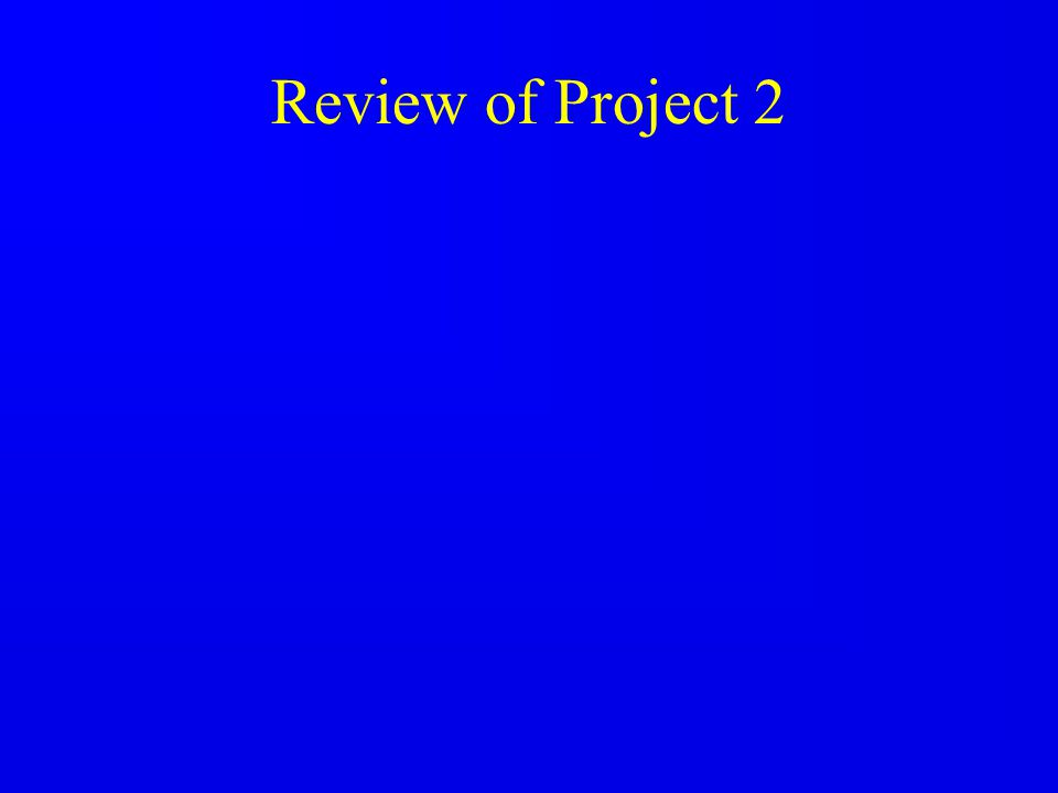 Review of Project 2