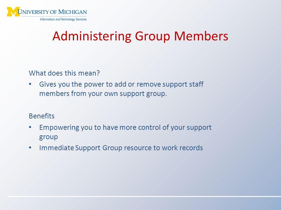 Administering Group Members