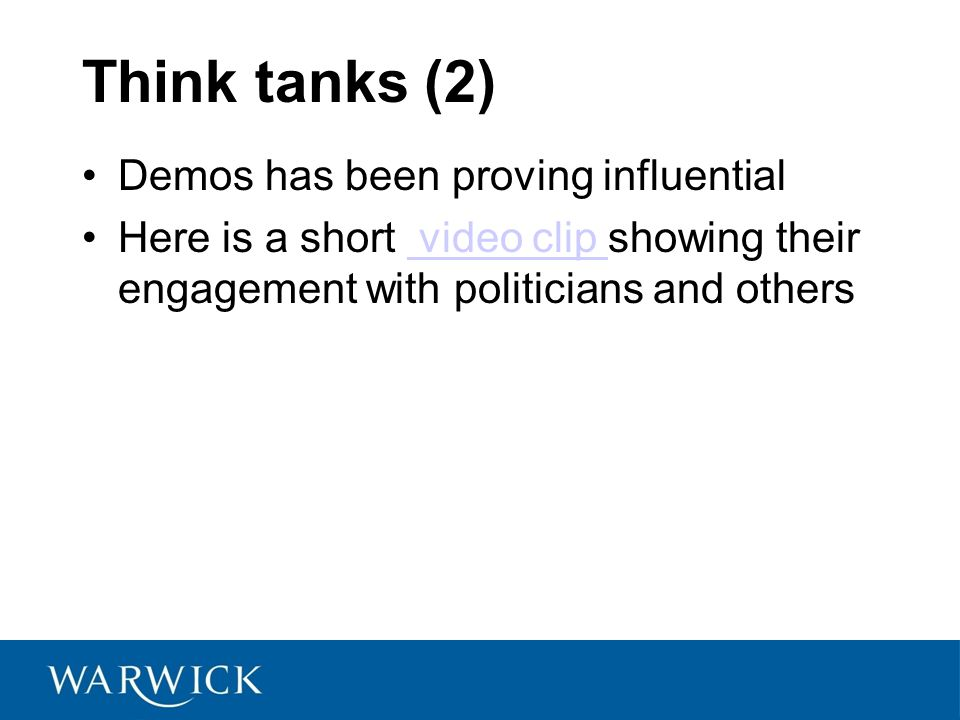 Think tanks (2) Demos has been proving influential