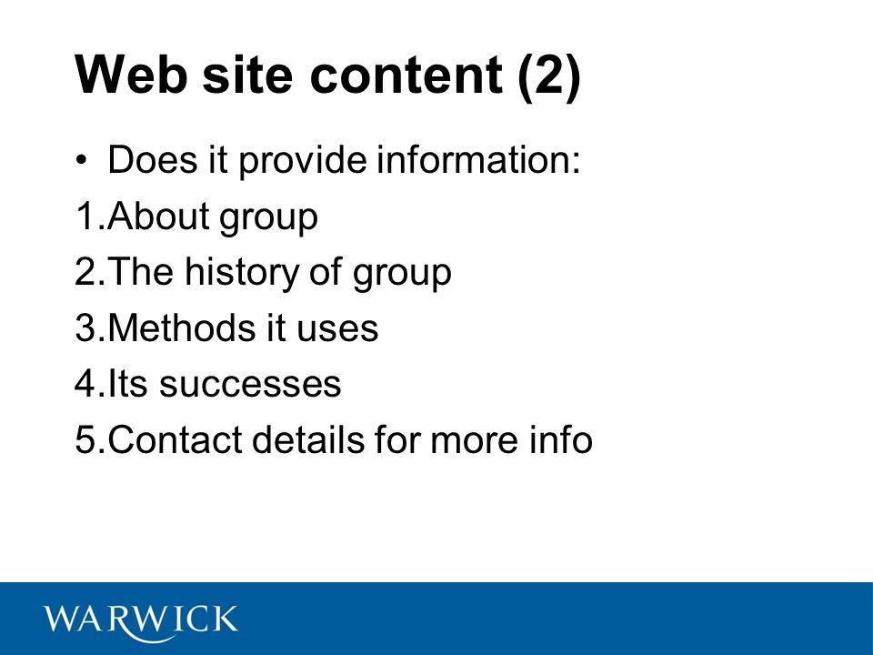 Web site content (2) Does it provide information: About group