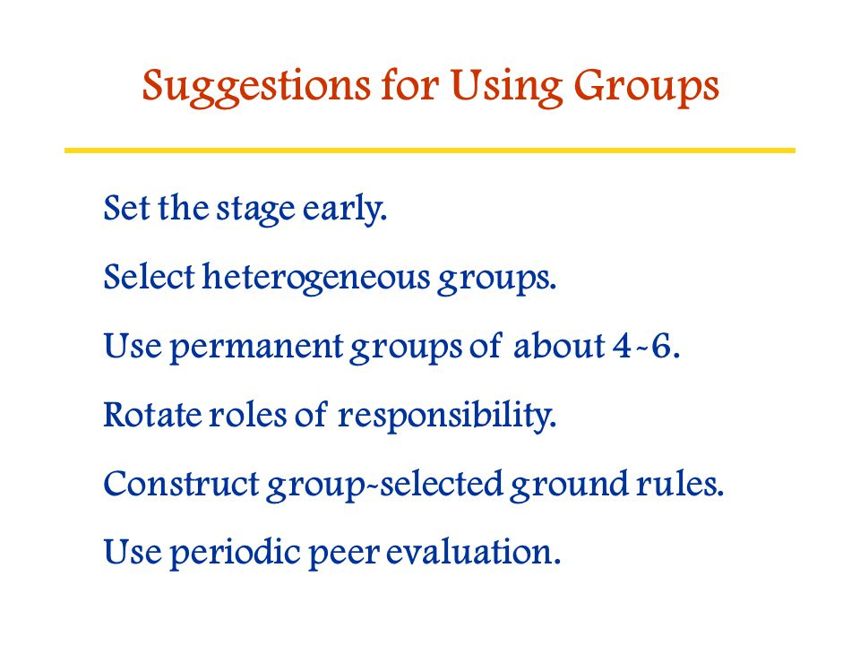 Suggestions for Using Groups