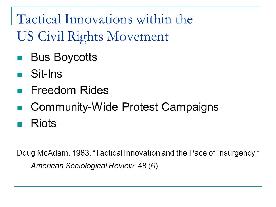Tactical Innovations within the US Civil Rights Movement