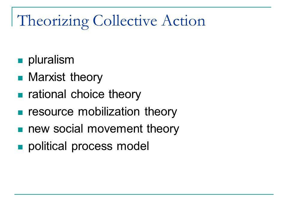 Theorizing Collective Action