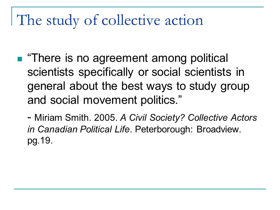 The study of collective action