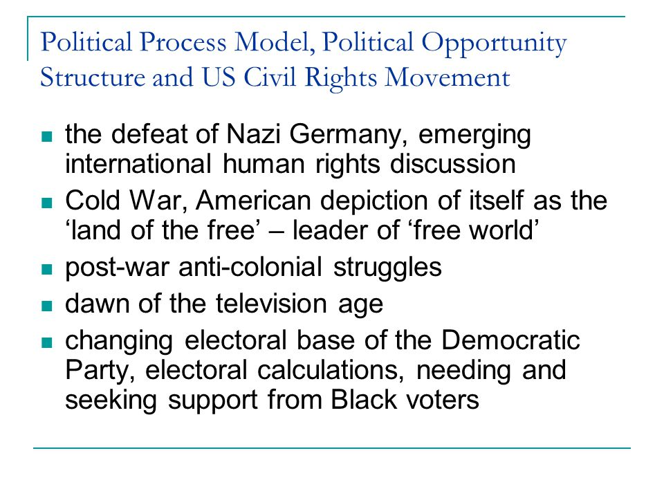 Political Process Model, Political Opportunity Structure and US Civil Rights Movement