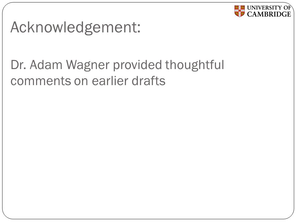 Acknowledgement: Dr. Adam Wagner provided thoughtful comments on earlier drafts