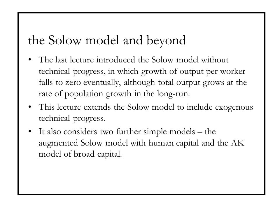 the Solow model and beyond