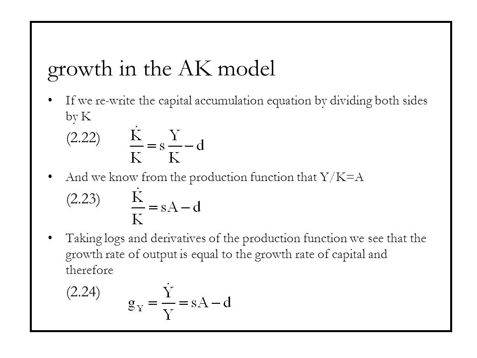 growth in the AK model (2.22) (2.23) (2.24)