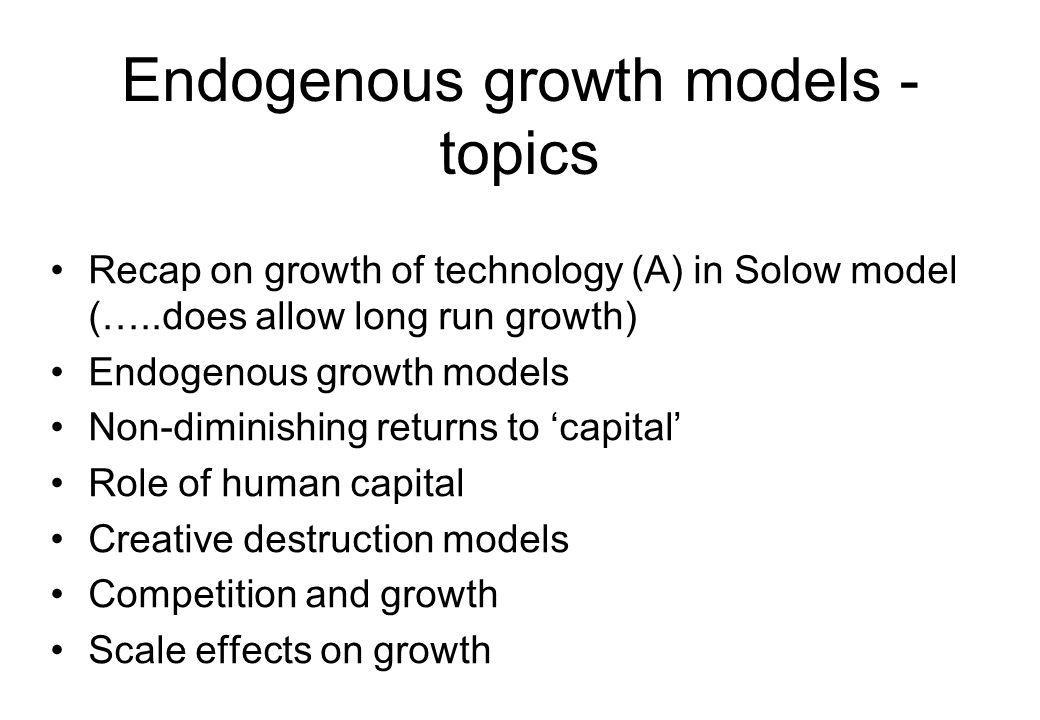 Endogenous growth models - topics