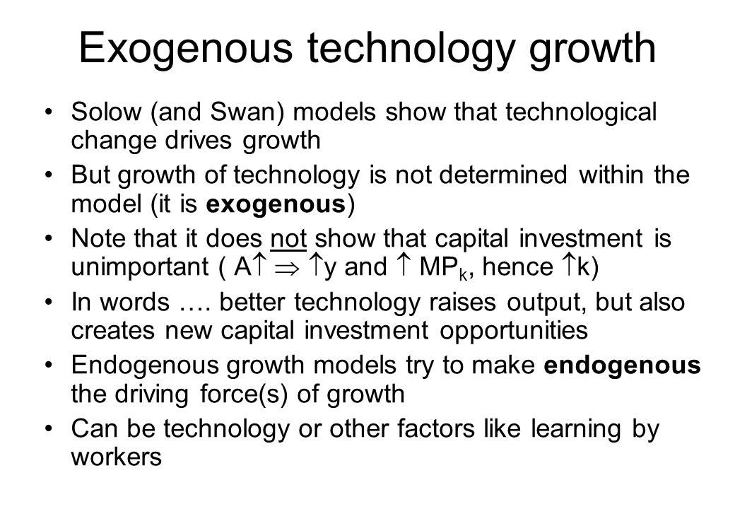 Exogenous technology growth