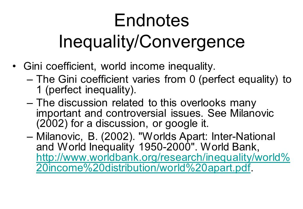 Endnotes Inequality/Convergence