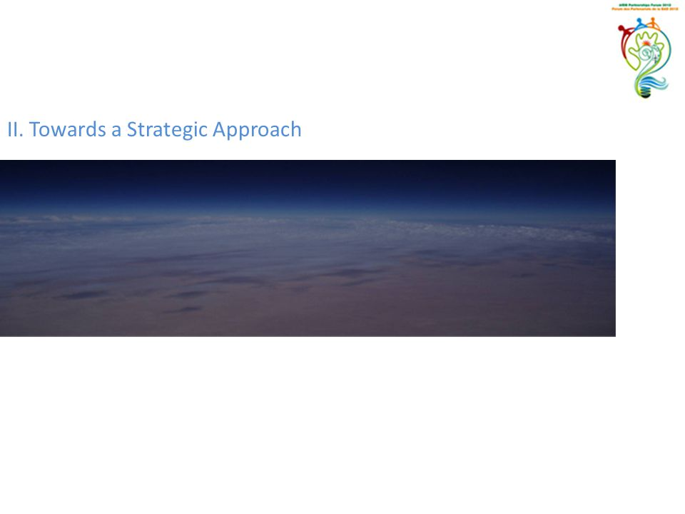 II. Towards a Strategic Approach