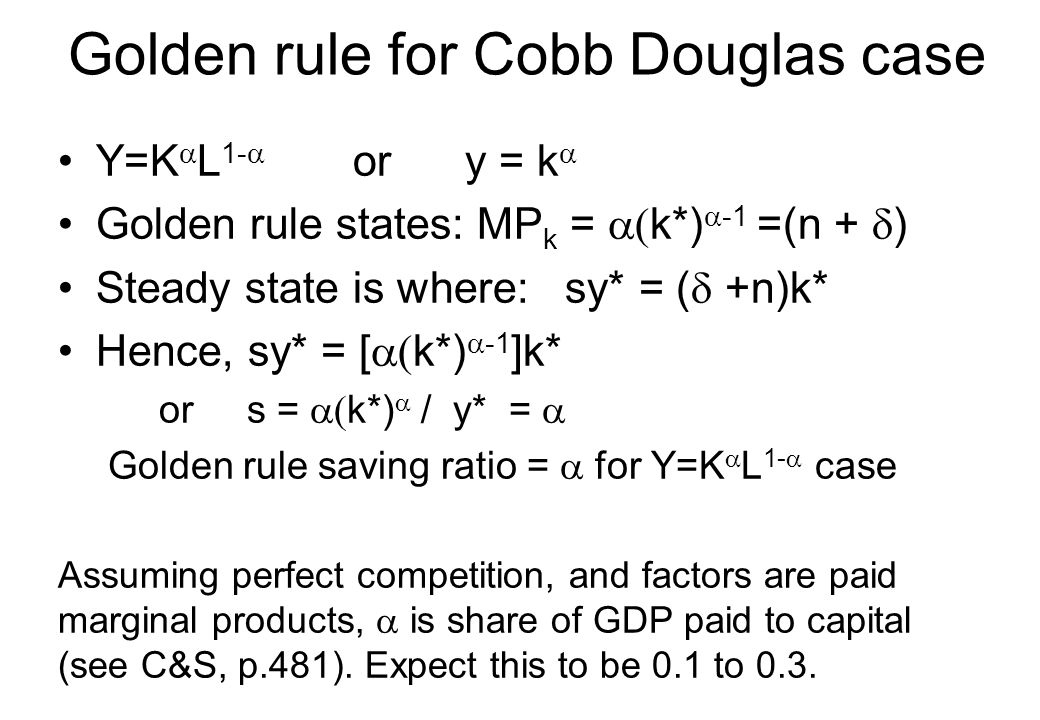 Golden rule for Cobb Douglas case