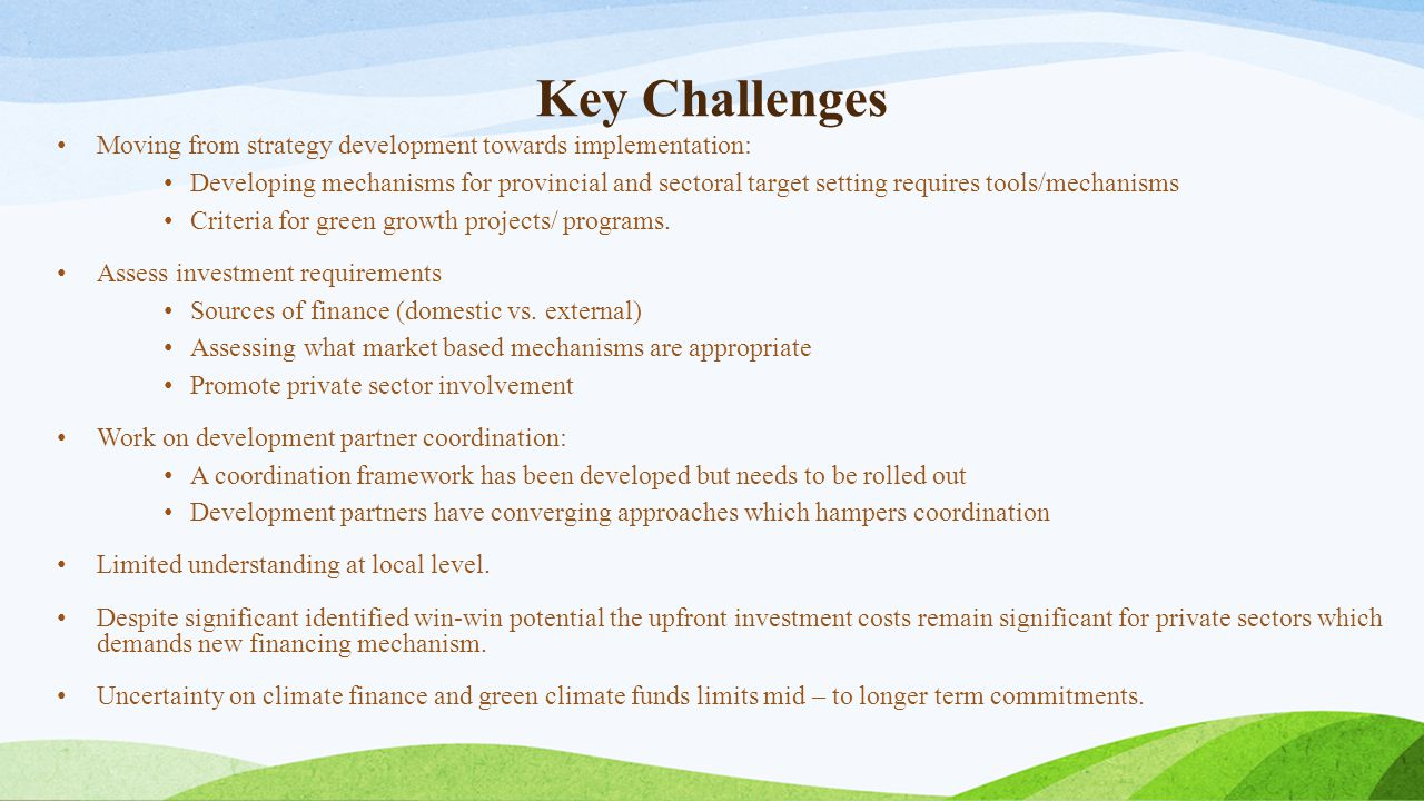 Key Challenges Moving from strategy development towards implementation: