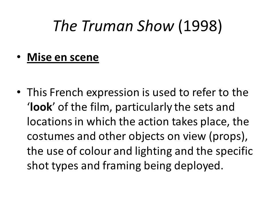 The Truman Show (1998) Mise en scene