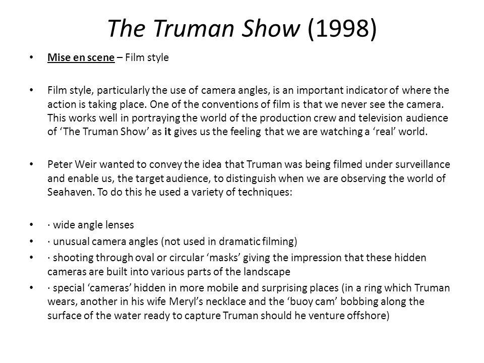 The Truman Show (1998) Mise en scene – Film style